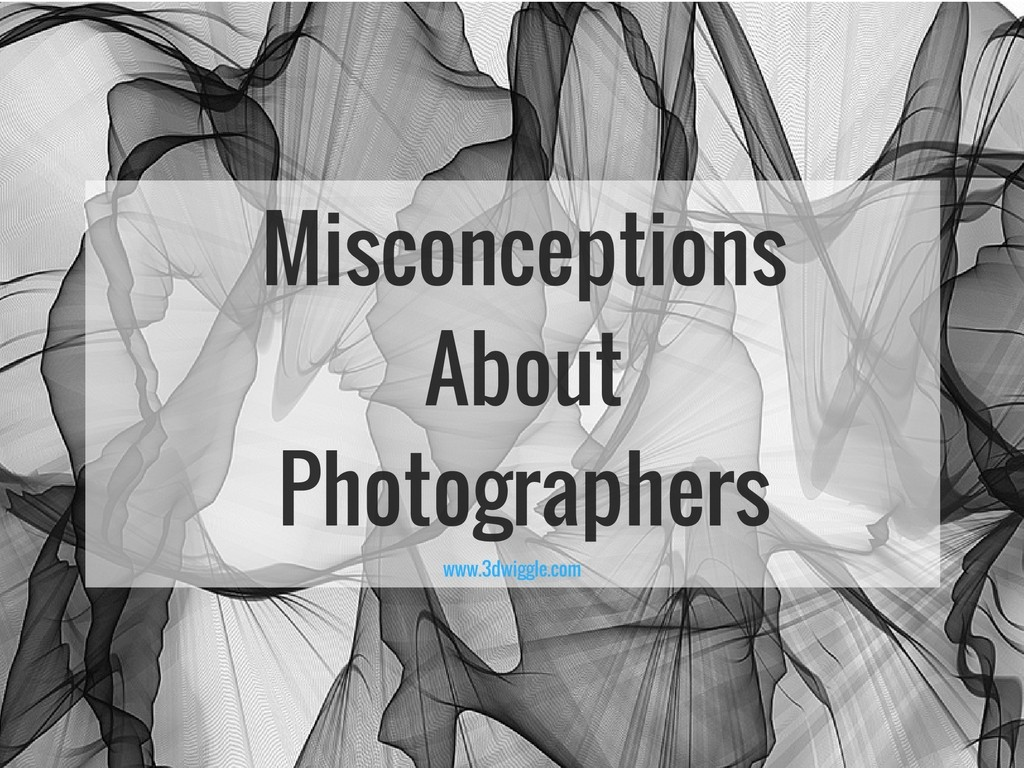 misconceptions about photographers